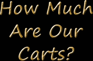 How Much Are Our Carts?