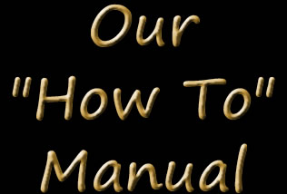 "Our ""How To&quot Manual"